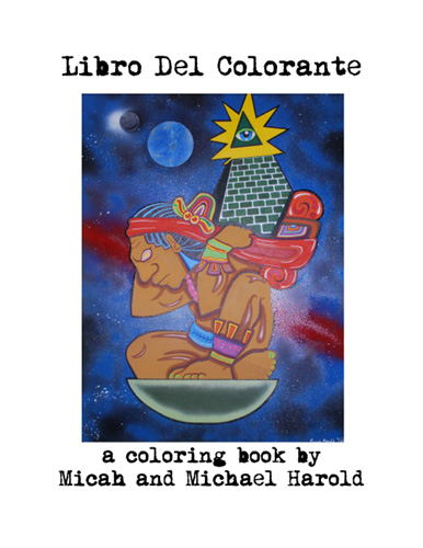 Libro Del Colorante by Micah and Michael Harold