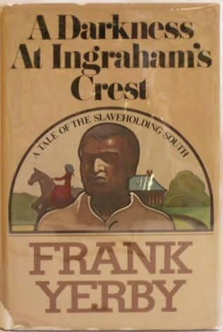 A Darkness at Ingraham's Crest by Frank Yerby