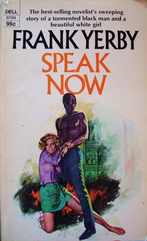 Speak Now by Frank Yerby